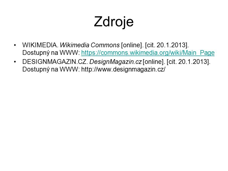 Zdroje WIKIMEDIA. Wikimedia Commons [online]. [cit. 20.1.2013]. Dostupný na WWW: https://commons.wikimedia.org/wiki/Main_Page.